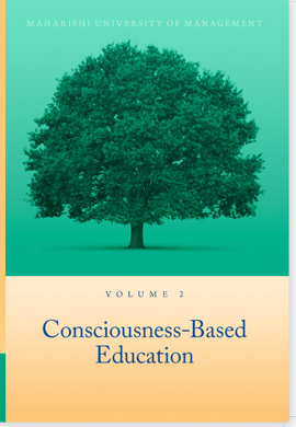 Volume 2: Consciousness-Based Education