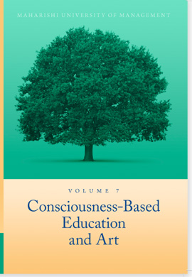 Volume 7: Consciousness-Based Education and Art