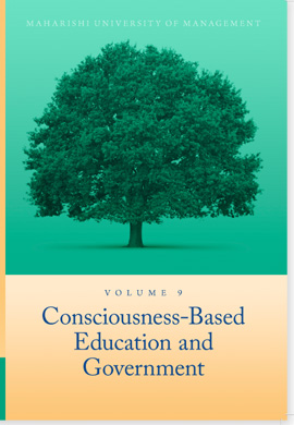 Volume 9: Consciousness-Based Education and  Government