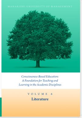 Volume 6: Consciousness-Based Education and Literature